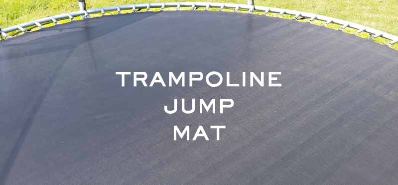The What, Why, How & Where of replacing your trampoline jump mat