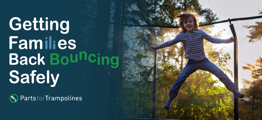 Getting Families back bouncing safely